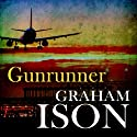 Gunrunner: Brock and Poole Series (       UNABRIDGED) by Graham Ison Narrated by Damian Lynch