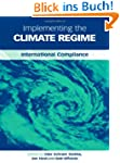Implementing the Climate Regime: Inte...