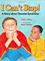 I Can't Stop!: A Story about Tourette's Syndrome