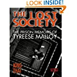 The Lost Society: The Prison Memoirs of Tyreese Malloy