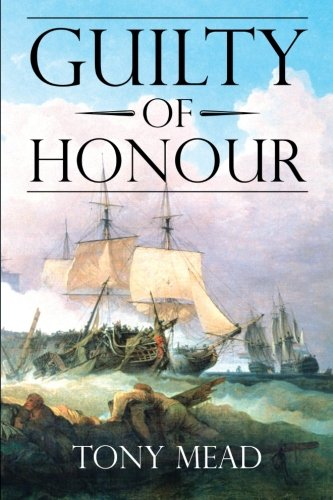 Book: Guilty of Honour by Tony Mead