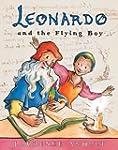 Leonardo and the Flying Boy (Anholt's...
