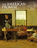 img - for The American Promise, Combined Version (Volumes I & II): A History of the United States book / textbook / text book