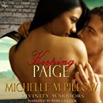 Keeping Paige: Divinity Warriors, Book 3 (       UNABRIDGED) by Michelle M. Pillow Narrated by Rebecca Cook