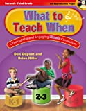 What to Teach When - Grades 2-3: A Thoughtful and Engaging Music Curriculum (General Music, Text, CD-ROM Included)