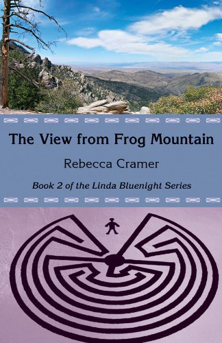 The View from Frog Mountain (Linda Bluenight Series)