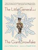 Little General and the Giant Snowflake
