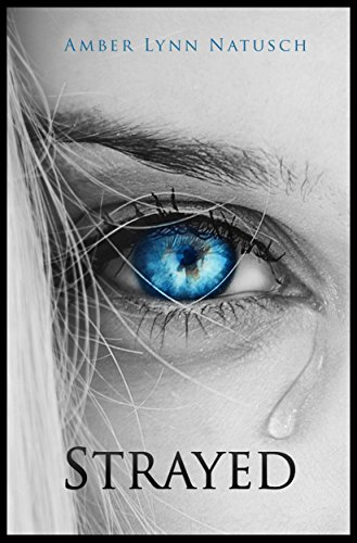 Amber Lynn Natusch - STRAYED (The Caged Series Book 6)