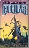 Godslayer (Bifrost Guardians) (0886772079) by Reichert, Mickey Zucker