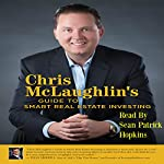 Chris McLaughlin's Guide to Smart Real Estate Investing | Chris McLaughlin