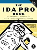 The IDA Pro Book: The Unofficial Guide to the Worlds Most Popular Disassembler