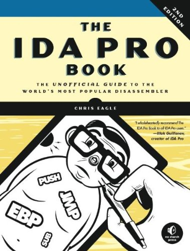 The IDA Pro Book: The Unofficial Guide to the World's...