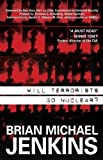 img - for Will Terrorists Go Nuclear? [Hardcover] book / textbook / text book