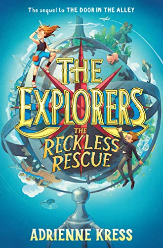 The Explorers The Reckless Rescue [Kress, Adrienne] (Tapa Blanda)