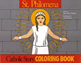 St. Philomena Coloring Book (0895553732) by Mary Fabyan Windeatt