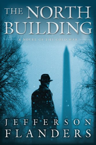 Dennis Collins is reluctantly drawn into an investigation of leaked American military secrets with the fate of nations, and individuals, hanging in the balance…  Jefferson Flanders' geopolitical thriller The North Building: A novel of the Cold War