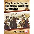 Play Like A Legend Book/CD Set Bill Monroe Tunes & Songs for Mandolin