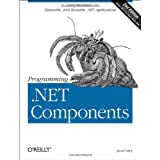 Programming .NET Components, 2nd Edition ~ Juval L�wy