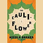 The Cauliflower | Nicola Barker
