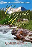 Colorado Hope: A Sweet Historical Western Romance (The Front Range Series Book 2)