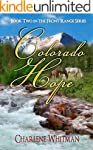 Colorado Hope: A Sweet Historical Wes...