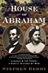 House of Abraham: Lincoln and the Tod...