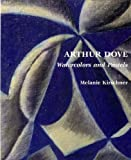 Arthur Dove: Watercolors and Pastels