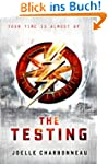 The Testing (The Testing Trilogy Book...