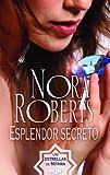 Esplendor secreto (Nora Roberts)