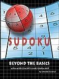 Sudoku Beyond the Basics