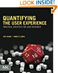 Quantifying the User Experience: Prac...