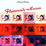 Flammende Herzen by Michael Rother (2007-12-11)