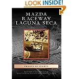 Mazda Raceway Laguna Seca (CA) (Images of Sports)