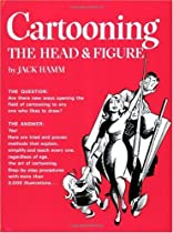 Free Cartooning the Head and Figure (Perigee) Ebooks & PDF Download