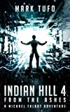 Indian Hill 4: From The Ashes