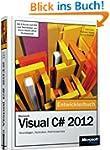 Microsoft Visual C# 2012 - Das Entwic...