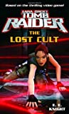The Lost Cult (034546172X) by Knight, E. E.