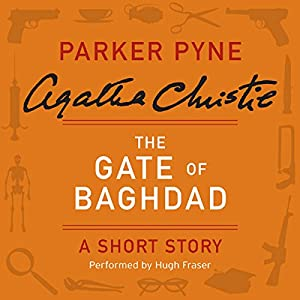 The Gate of Baghdad Audiobook