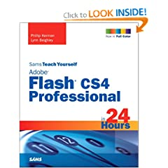 Sams Teach Yourself: Adobe Flash CS4 Professional in 24 Hours