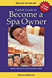 img - for FabJob Guide to Become a Spa Owner (With CD-ROM) (FabJob Guides) book / textbook / text book