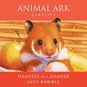 Animal Ark: Hamster in a Hamper Audiobook