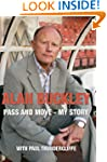 Alan Buckley: Pass and Move- My Story