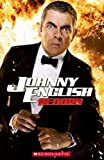 Lynda Edwards Johnny English Reborn (Scholastic Readers)