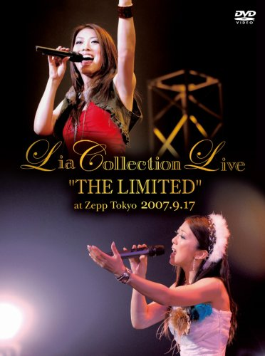"Lia COLLECTION LIVE ""THE LIMITED"" at Zepp Tokyo 2007.9.17 [DVD]"
