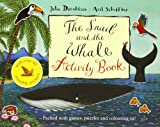 Julia Donaldson The Snail and the Whale Activity Book