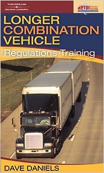 Longer Combination Vehicle Lcv Regulations Training