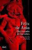 Diccionario de las artes (nueva edición ampliada) (DEBATE)