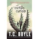The Tortilla Curtain ~ T. Coraghessan Boyle