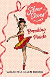 Breaking Pointe (Silver Shoes)