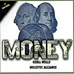 Money: 100 Money Laws and Their Real-World Application | Ozell Wells